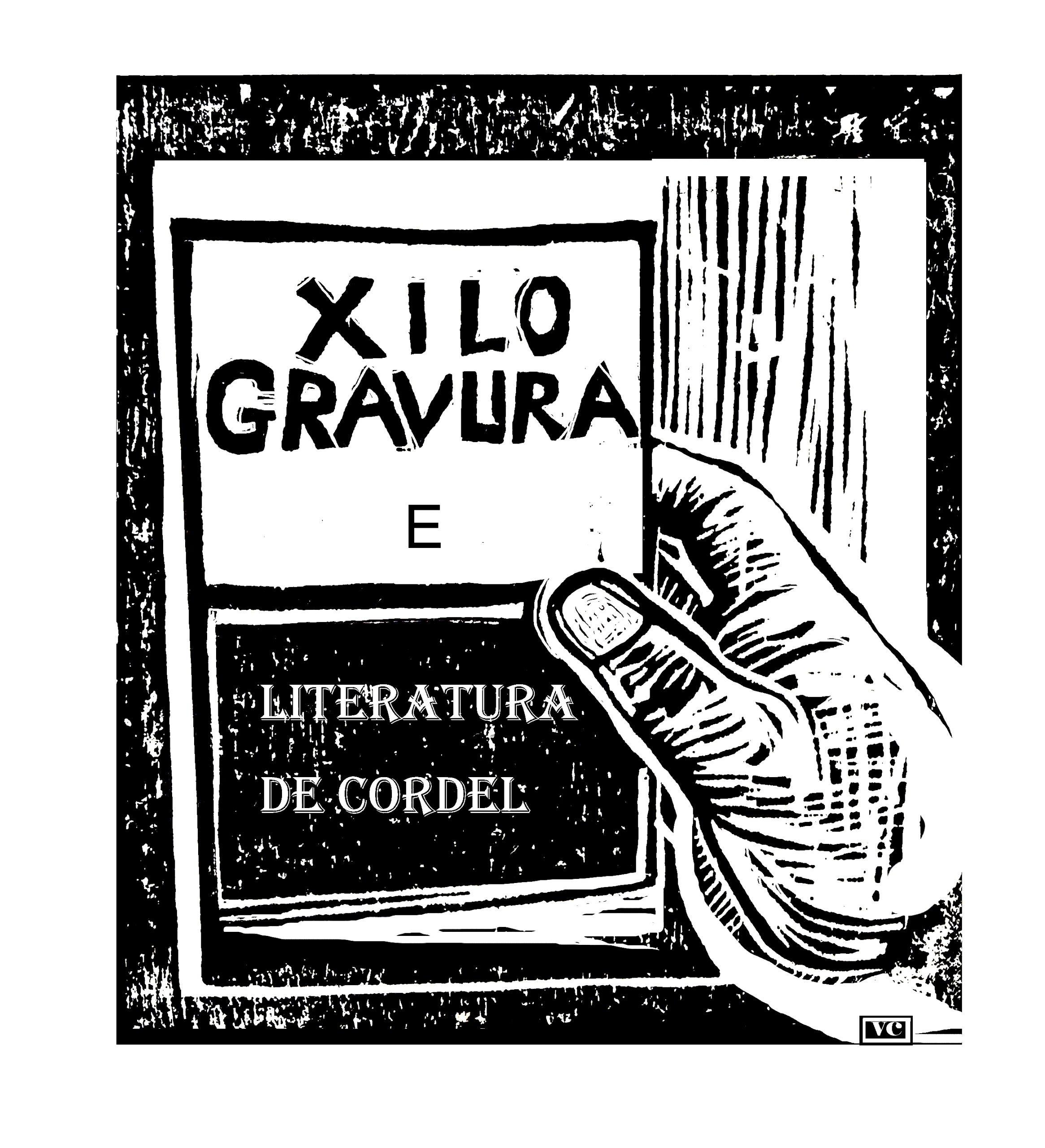 Xilogravura e Literatura de Cordel